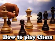 How to play Chess?