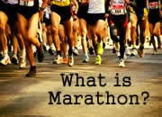 What is a Marathon?
