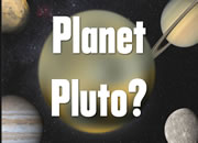 Is Pluto a planet or not?